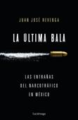 La última bala Book Cover