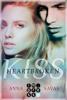 Anna Savas - Heartbroken Kiss. Seit du gegangen bist Grafik