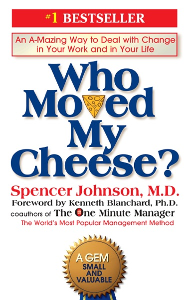 Who Moved My Cheese? - Spencer Johnson book cover
