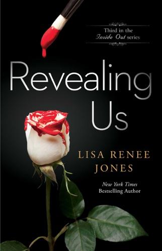 Lisa Renee Jones - Revealing Us