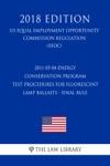 2011-05-04 Energy Conservation Program - Test Procedures For Fluorescent Lamp Ballasts - Final Rule US Energy Efficiency And Renewable Energy Office Regulation EERE 2018 Edition