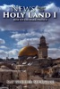 News from the Holy Land I