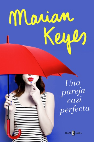 Marian Keyes - Una pareja casi perfecta