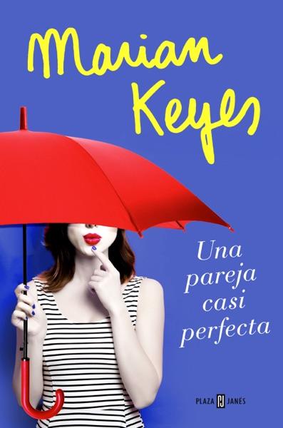 Una pareja casi perfecta - Marian Keyes book cover