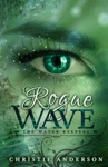 Rogue Wave The Water Keepers Book 2