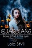 Guardians: The Lyris (The Guardians Series, Book 5 Part 2)