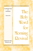 The Holy Word for Morning Revival – The Crystallization-study of Leviticus, volume 1