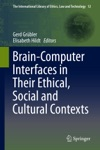 Brain-Computer-Interfaces In Their Ethical Social And Cultural Contexts