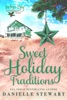 Sweet Holiday Traditions