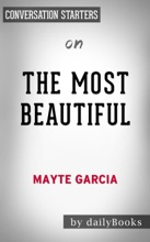 The Most Beautiful: My Life With Prince By Mayte Garcia:  Conversation Starters