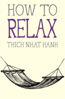 Download and Read Online How to Relax