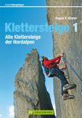Wanderführer Alle Klettersteige der Nordalpen