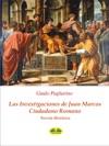 Las Investigaciones De Juan Marcos Ciudadano Romano