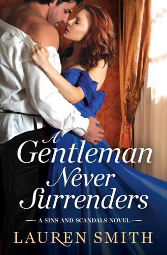 Lauren Smith - A Gentleman Never Surrenders