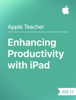 Apple Education - Enhancing Productivity with iPad iOS 11 artwork
