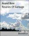 Rosaries Of Garbage