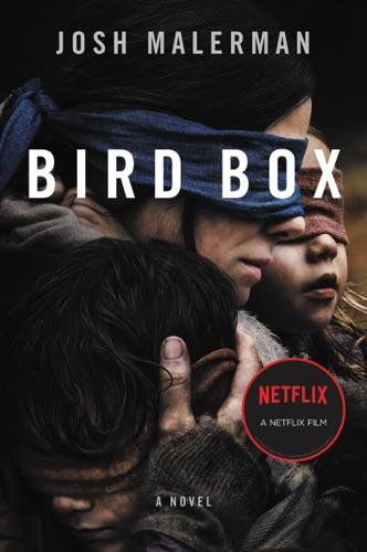 Bird Box - Josh Malerman - Josh Malerman