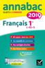 Annales Annabac 2019 Français 1re L, ES, S - Sylvie Dauvin & Jacques Dauvin
