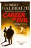 Robert Galbraith - Career of Evil kunstwerk
