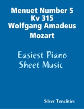 Menuet Number 5 Kv 315 Wolfgang Amadeus Mozart