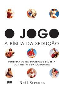 O jogo – A Bíblia da sedução Book Cover