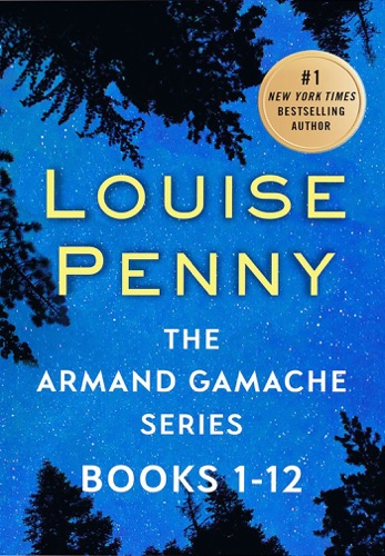 Louise Penny - The Armand Gamache Series