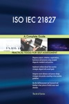 ISO IEC 21827 A Complete Guide