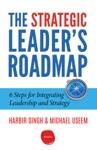 The Strategic Leaders Roadmap