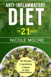 Anti-Inflammatory Diet in 21 Days