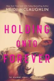 Holding Onto Forever PDF Download