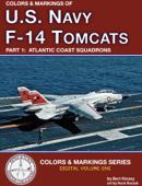 Colors & Markings of U. S. Navy F-14 Tomcats, Part 1:  Atlantic Coast Squadrons