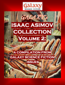 Galaxy's Isaac Asimov Collection Volume 2