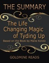 The Summary Of The Life Changing Magic Of Tyding Up