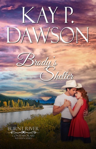 Kay P. Dawson - Brody's Shelter