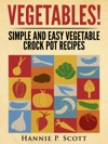 Vegetables Simple And Easy Crock Pot Recipes
