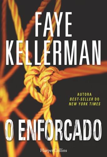 Faye Kellerman - O enforcado