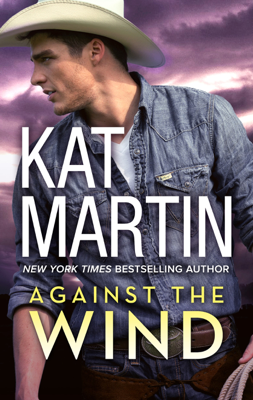 Against the Wind - Kat Martin book
