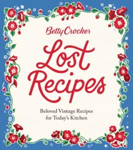 Betty Crocker Lost Recipes Book Cover