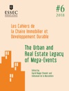 The Urban And Real Estate Legacy Of Mega-Events