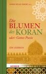 Die Blumen Des Koran Oder Gottes Poesie