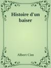 Histoire Dun Baiser