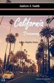 Decisioni Difficili (#3 della serie California Dreaming): A Los Angeles Series