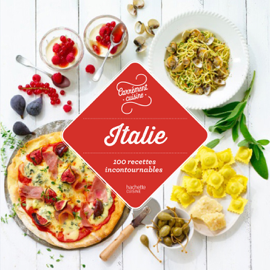 Italie 100 recettes incontournables