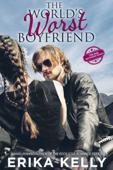 The World's Worst Boyfriend