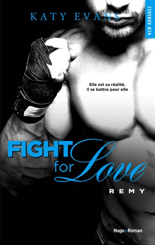 Katy Evans - Fight For Love Remy (Extrait offert)
