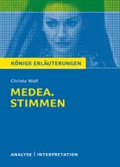 Medea. Stimmen von Christa Wolf. Königs Erläuterungen.