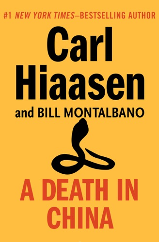 Carl Hiaasen & Bill Montalbano - A Death in China
