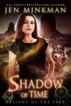 Shadow Of Time: Visions Of The Past