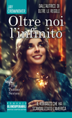 Download and Read Online Oltre noi l'infinito