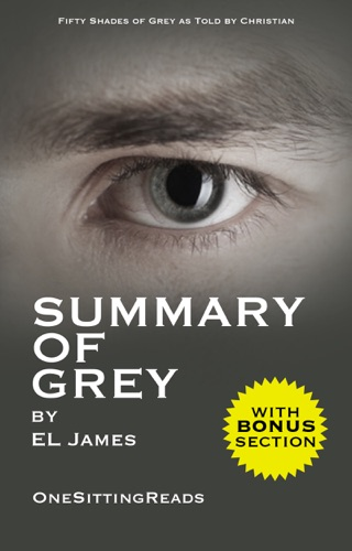 EL James - Summary of Grey